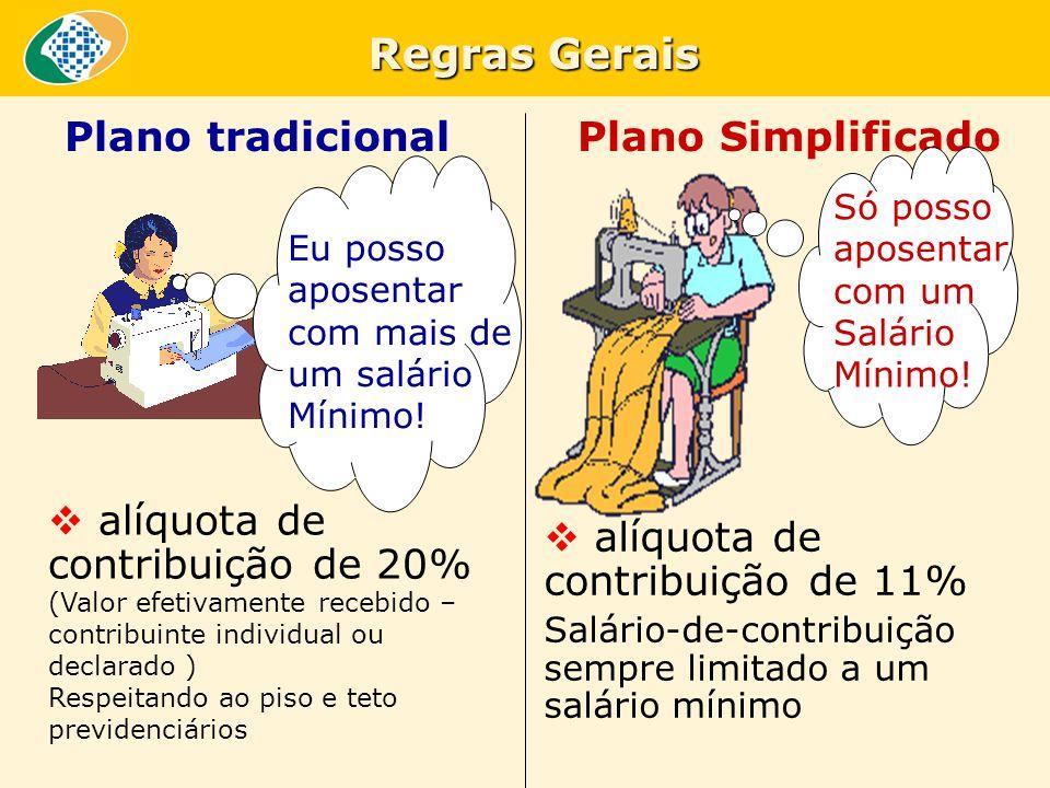 Regras Gerais Plano tradicional Plano Simplificado