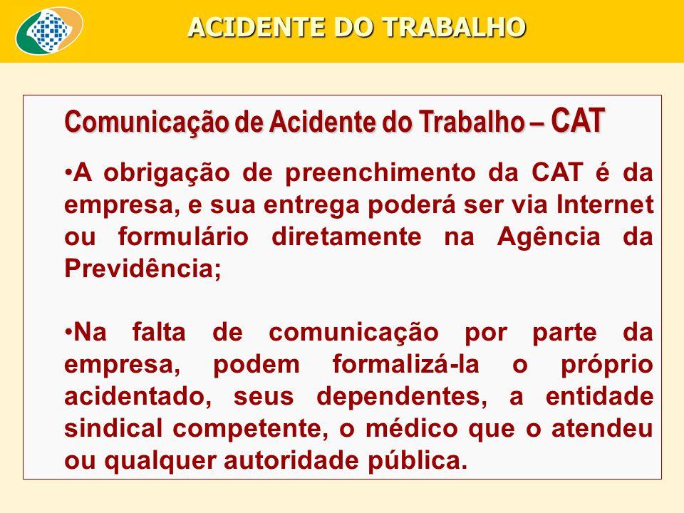 Comunicação de Acidente do Trabalho – CAT