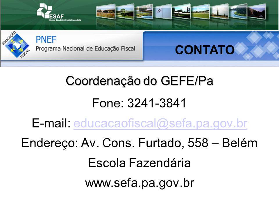 Coordenação do GEFE/Pa Fone: 3241-3841