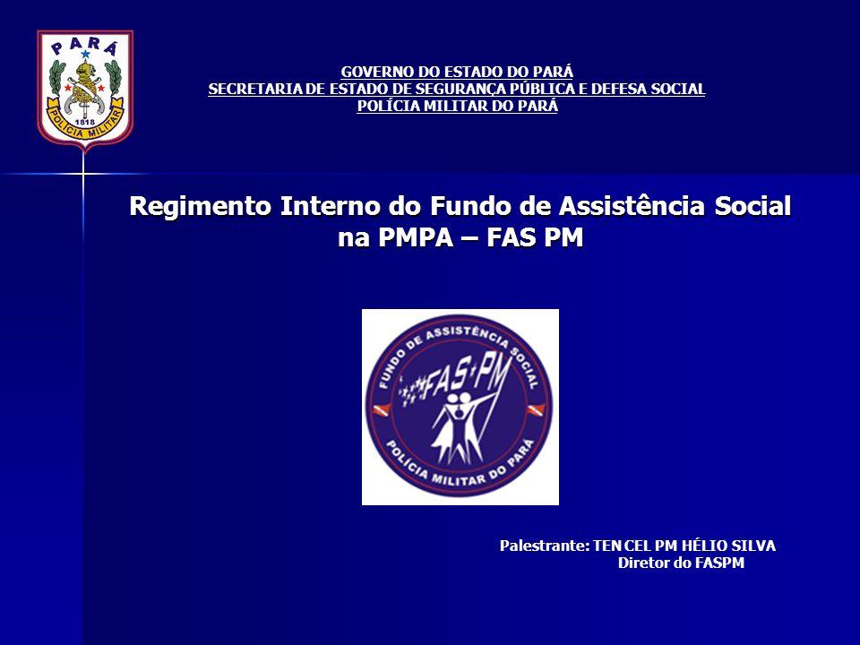Regimento Interno do Fundo de Assistência Social na PMPA – FAS PM