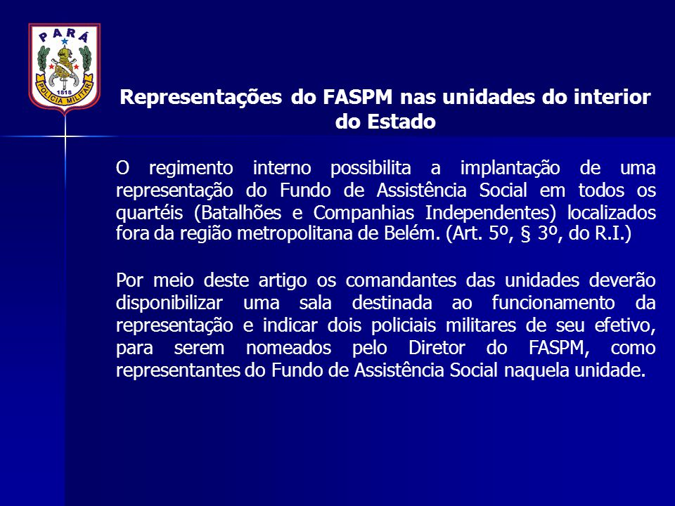 Representações do FASPM nas unidades do interior do Estado