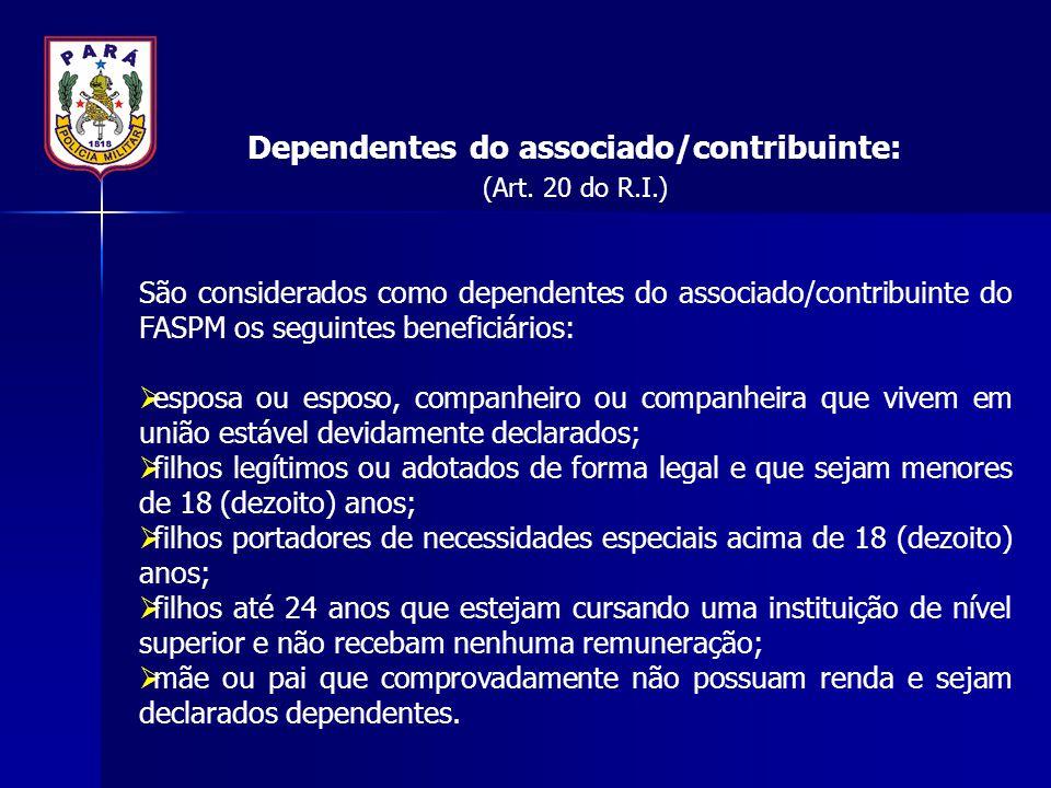 Dependentes do associado/contribuinte: