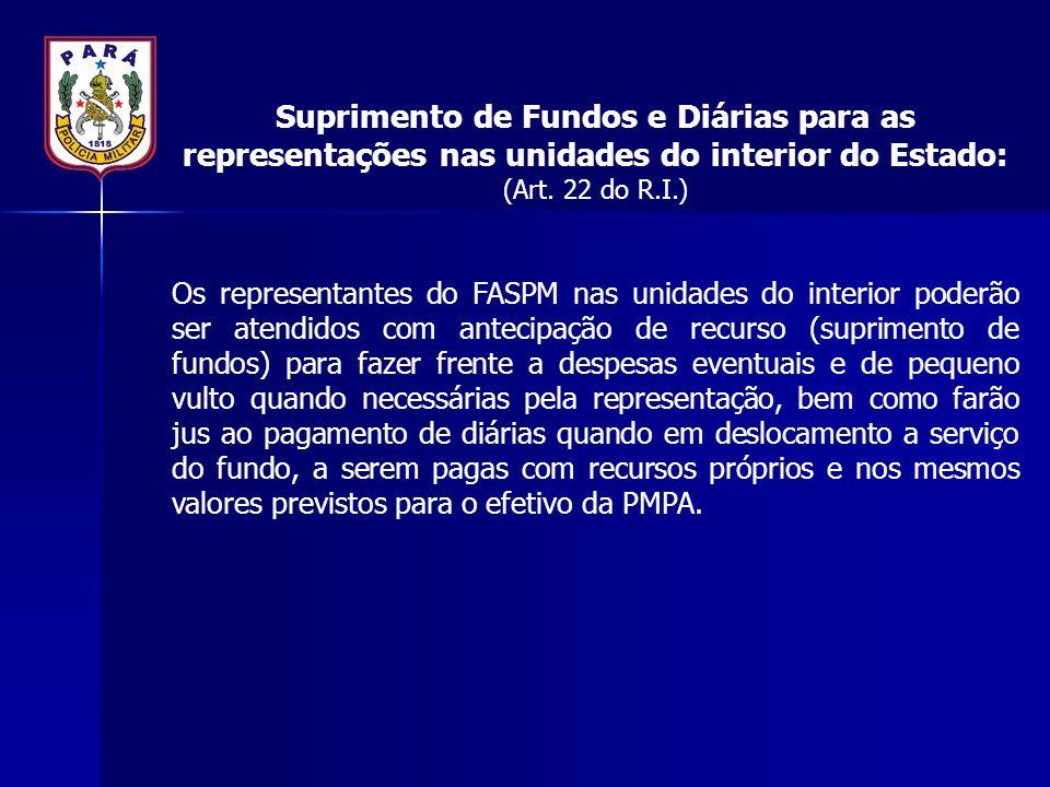 Suprimento de Fundos e Diárias para as representações nas unidades do interior do Estado: