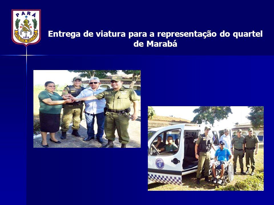 Entrega de viatura para a representação do quartel de Marabá