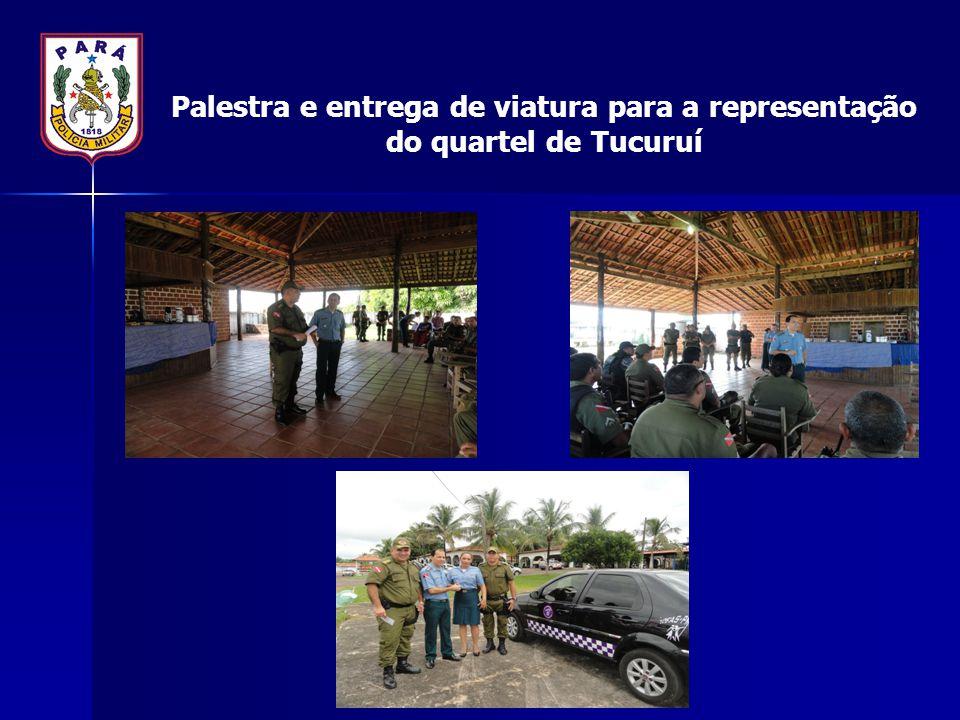 Palestra e entrega de viatura para a representação do quartel de Tucuruí
