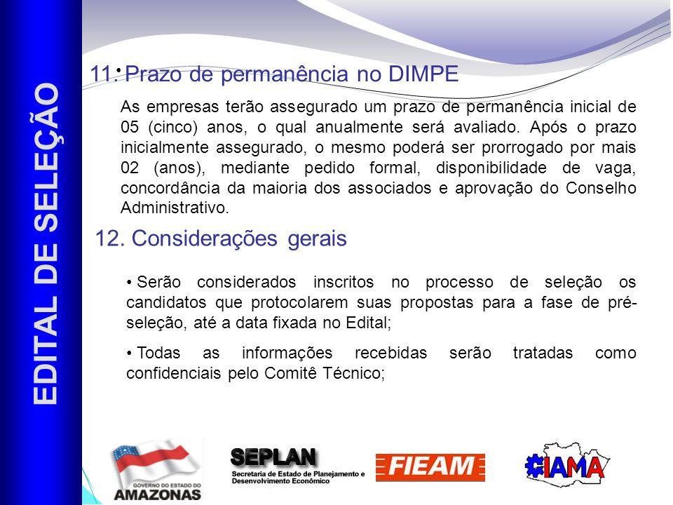 EDITAL DE SELEÇÃO 11. Prazo de permanência no DIMPE