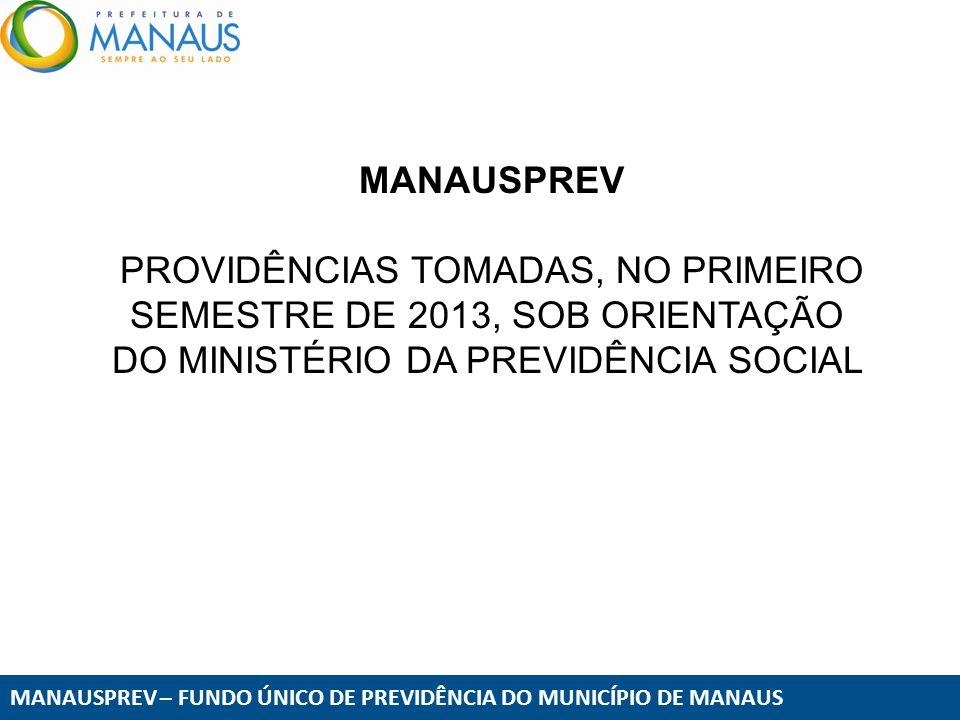 PROVIDÊNCIAS TOMADAS, NO PRIMEIRO SEMESTRE DE 2013, SOB ORIENTAÇÃO