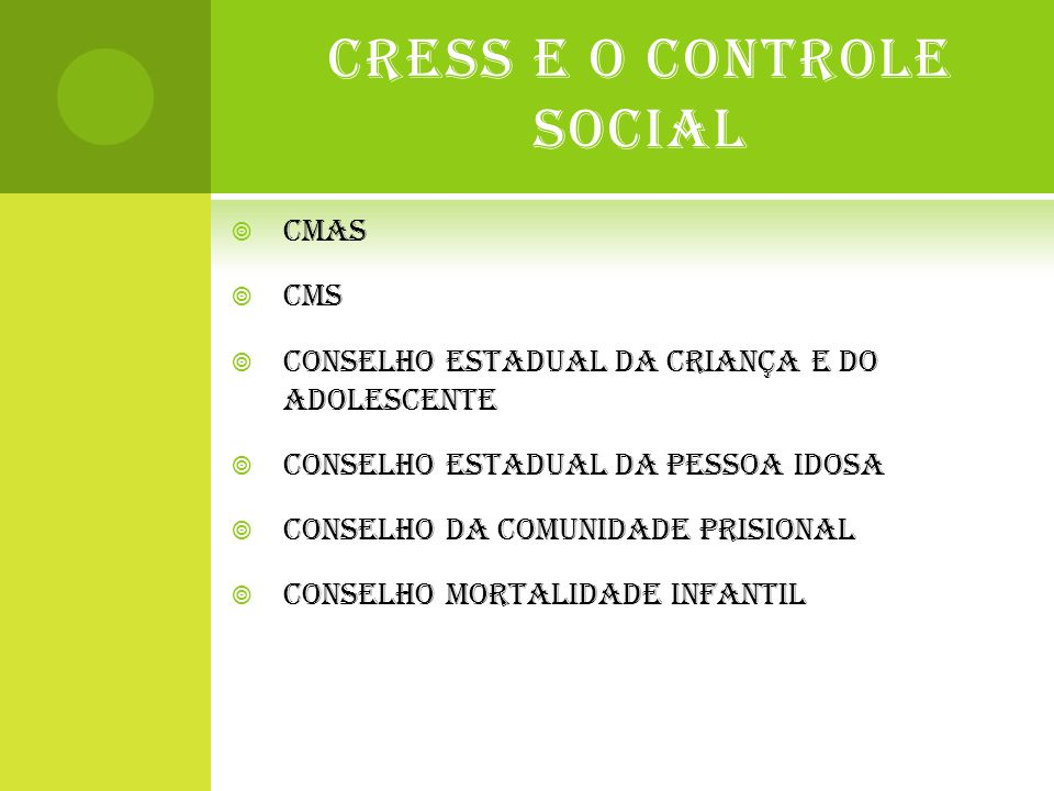 CRESS E O CONTROLE SOCIAL