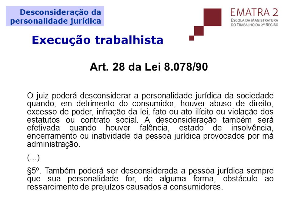 Execução trabalhista Art. 28 da Lei 8.078/90