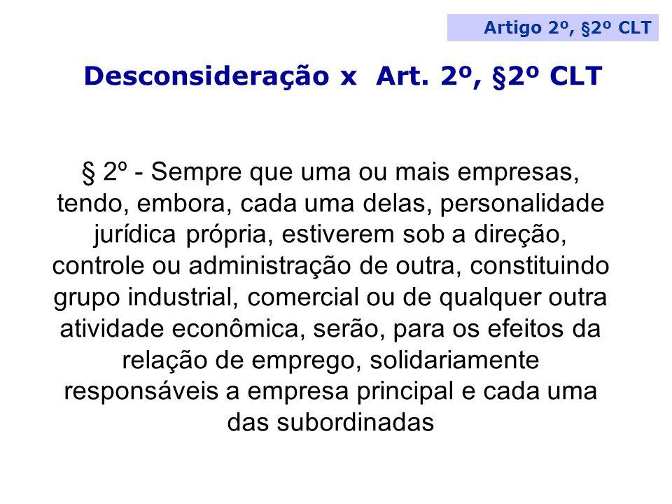 Desconsideração x Art. 2º, §2º CLT