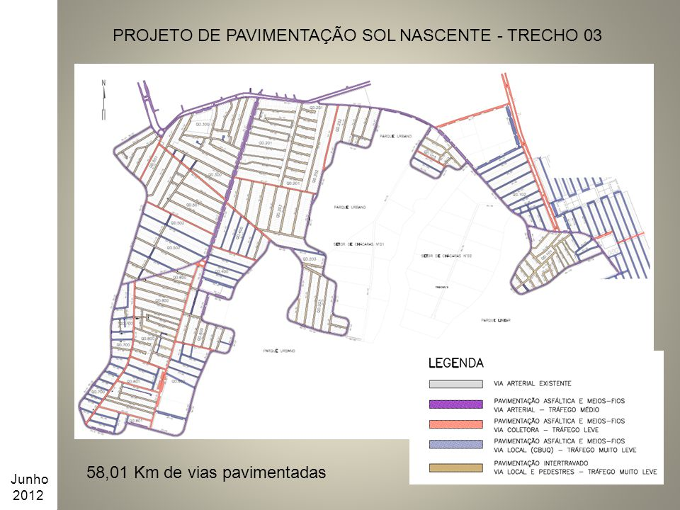 PROJETO DE PAVIMENTAÇÃO SOL NASCENTE - TRECHO 03