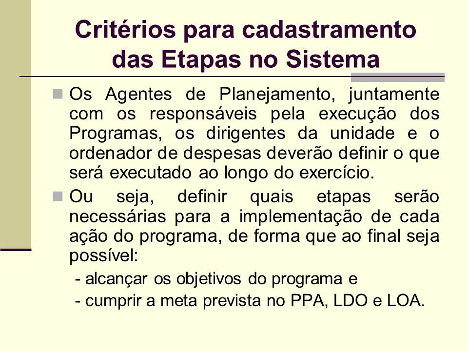 Critérios para cadastramento das Etapas no Sistema