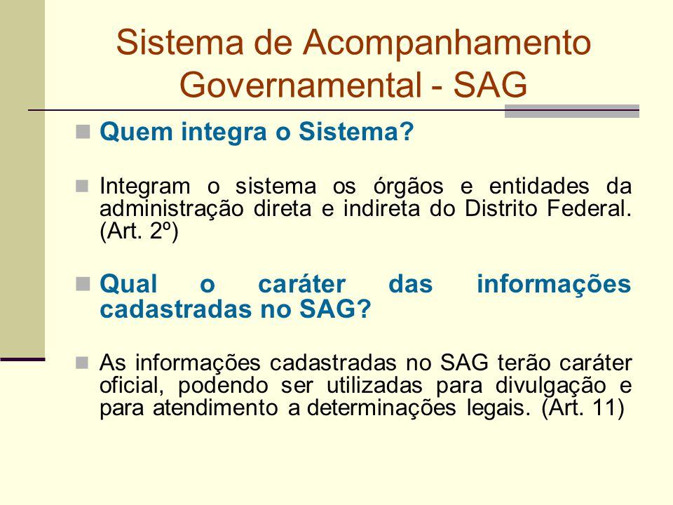 Sistema de Acompanhamento Governamental - SAG