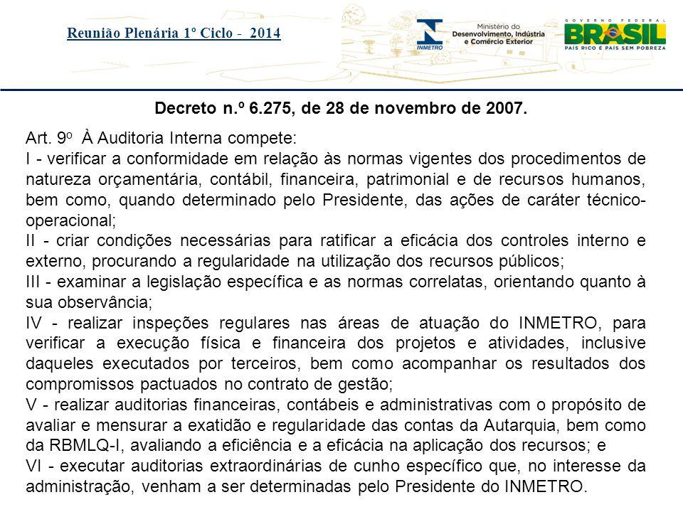 Decreto n.º 6.275, de 28 de novembro de 2007.