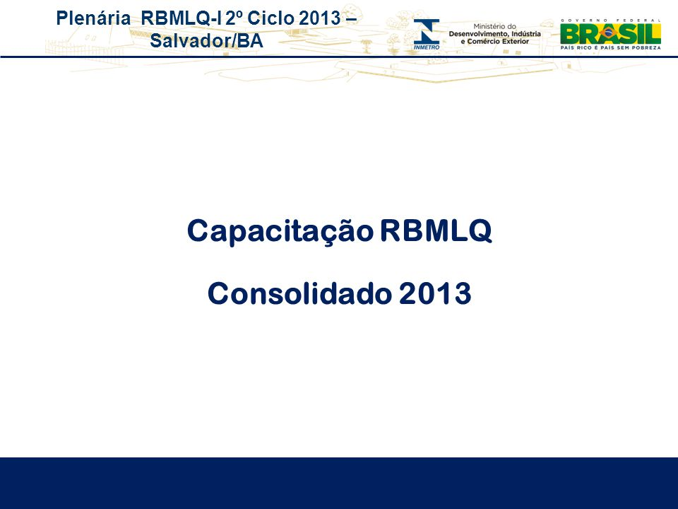 Capacitação RBMLQ Consolidado 2013