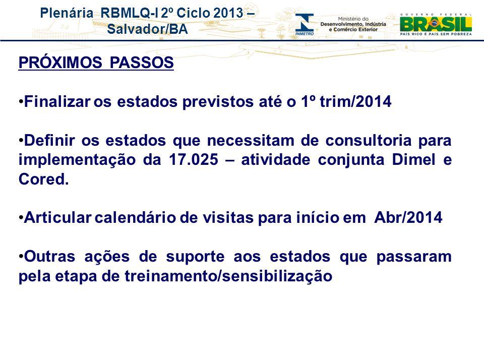 Finalizar os estados previstos até o 1º trim/2014