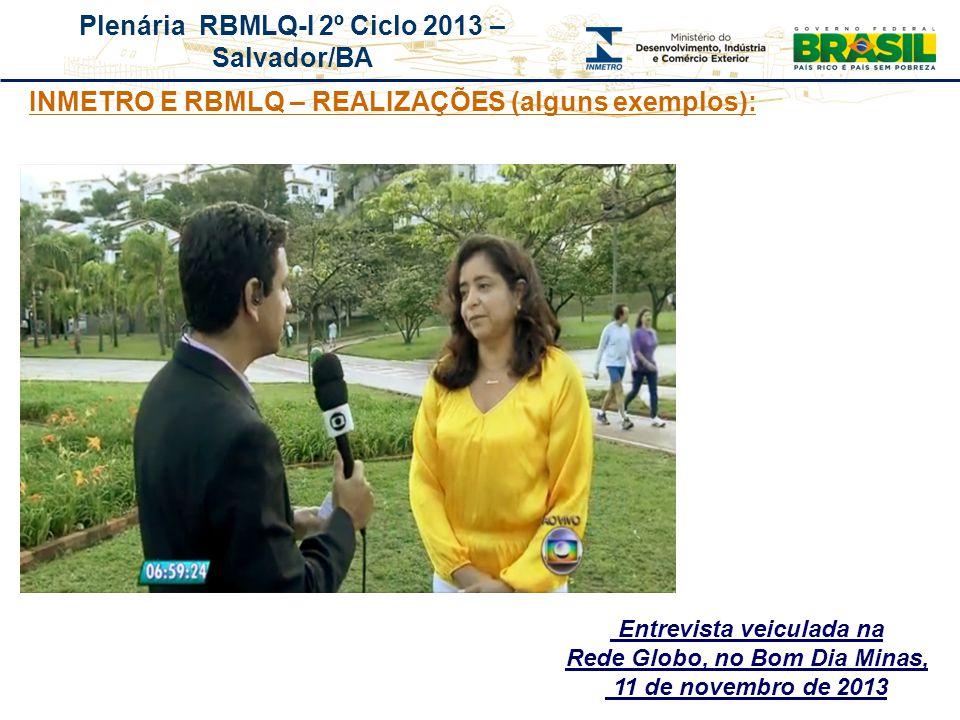 Entrevista veiculada na Rede Globo, no Bom Dia Minas,