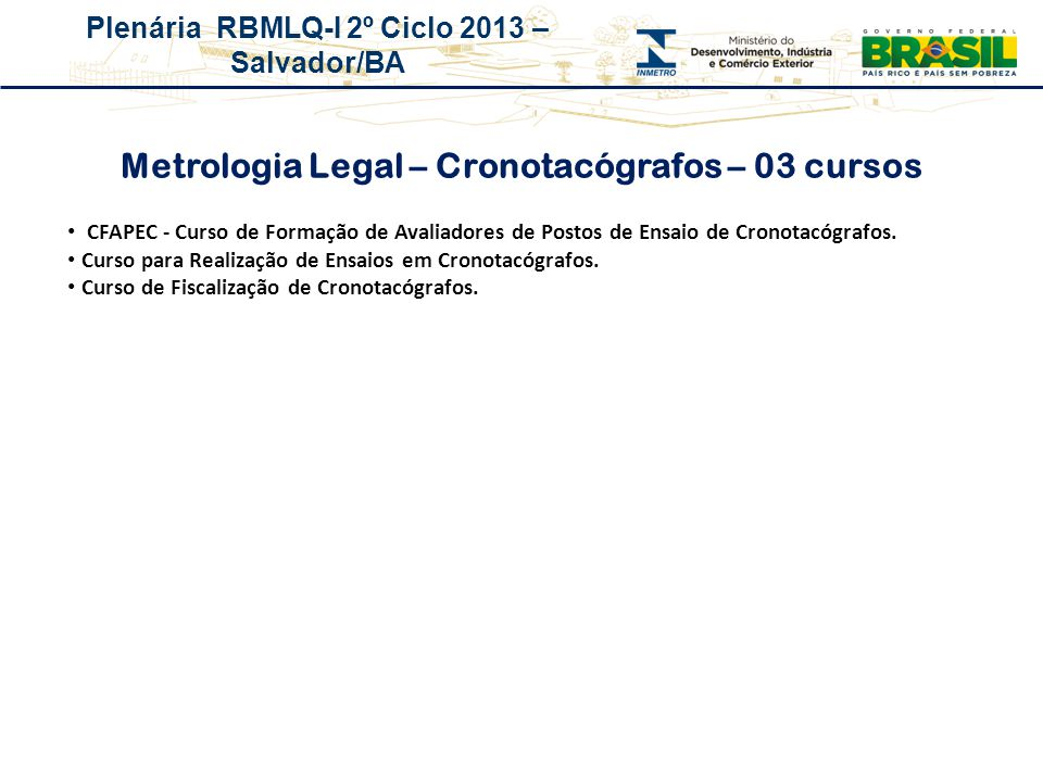 Metrologia Legal – Cronotacógrafos – 03 cursos