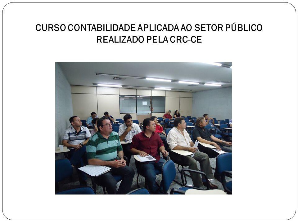 CURSO CONTABILIDADE APLICADA AO SETOR PÚBLICO REALIZADO PELA CRC-CE