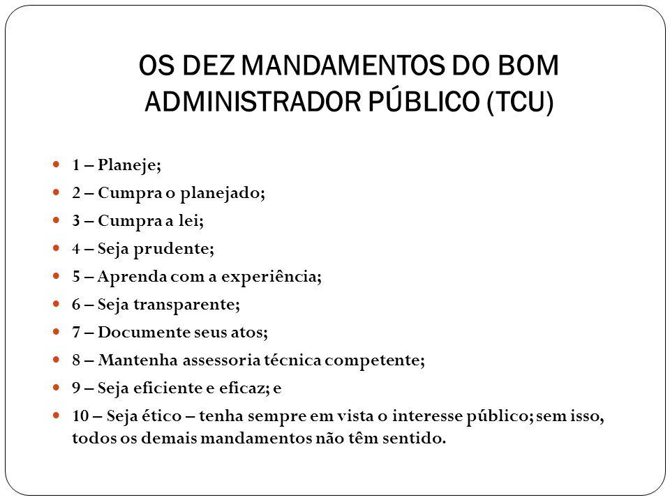 OS DEZ MANDAMENTOS DO BOM ADMINISTRADOR PÚBLICO (TCU)