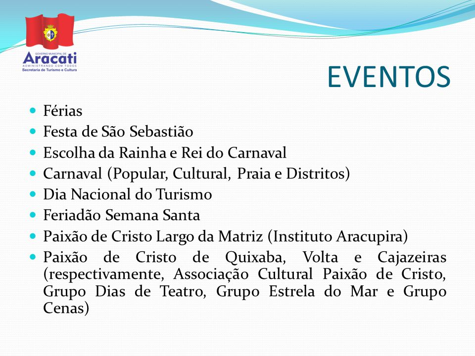 EVENTOS Férias Festa de São Sebastião