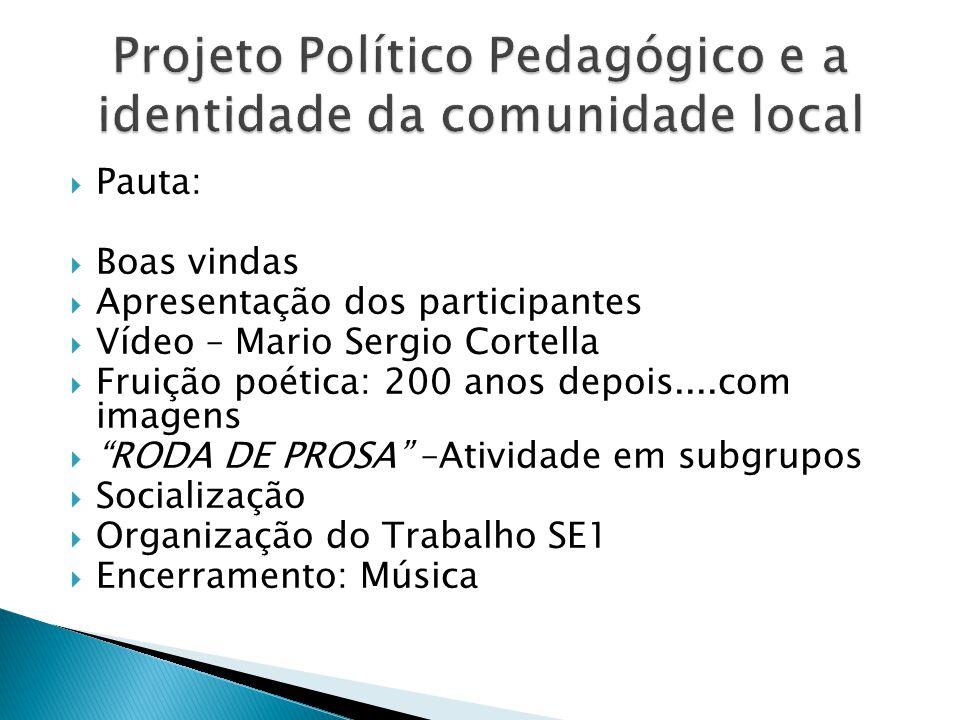 Projeto Político Pedagógico e a identidade da comunidade local
