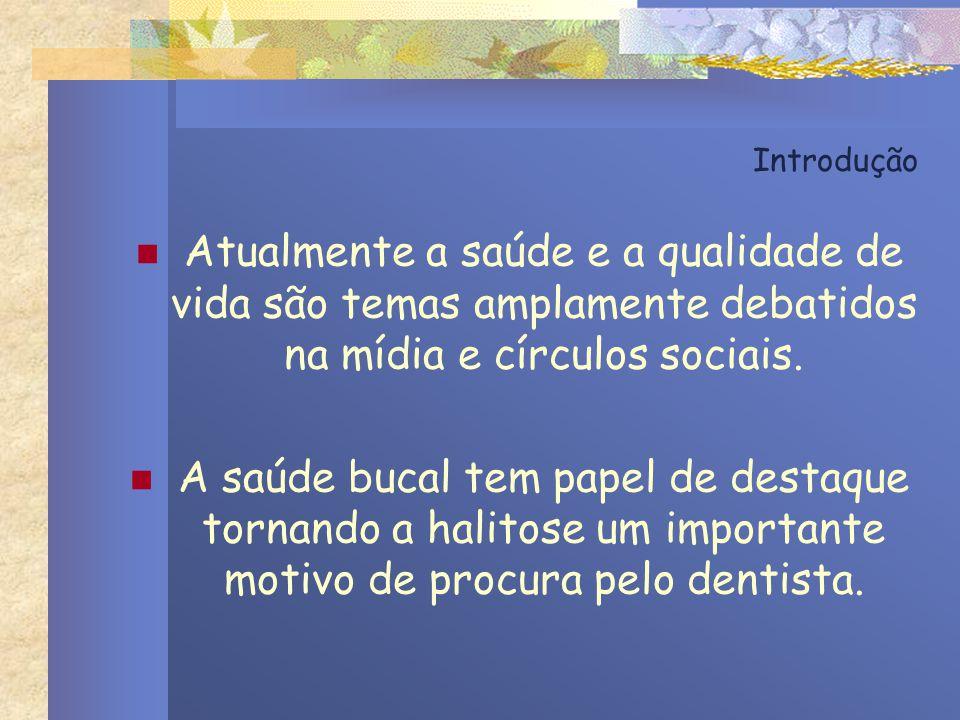 Introdução Atualmente a saúde e a qualidade de vida são temas amplamente debatidos na mídia e círculos sociais.