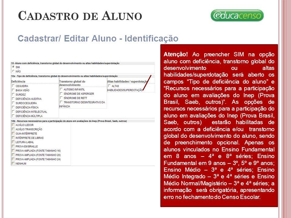 Cadastro de Aluno Cadastrar/ Editar Aluno - Identificação