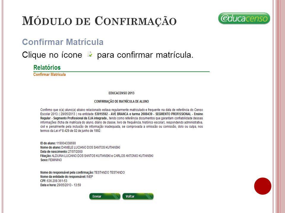 Módulo de Confirmação Confirmar Matrícula