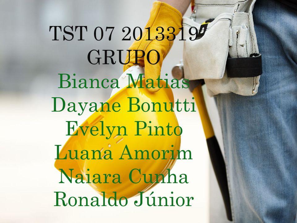 TST 07 2013319 GRUPO Bianca Matias Dayane Bonutti Evelyn Pinto Luana Amorim Naiara Cunha Ronaldo Júnior