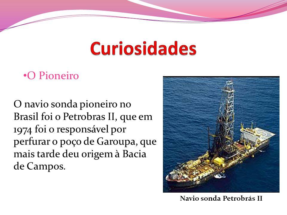 Curiosidades O Pioneiro