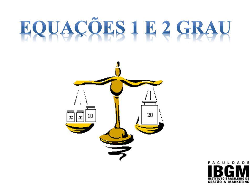 Equações 1 e 2 grau