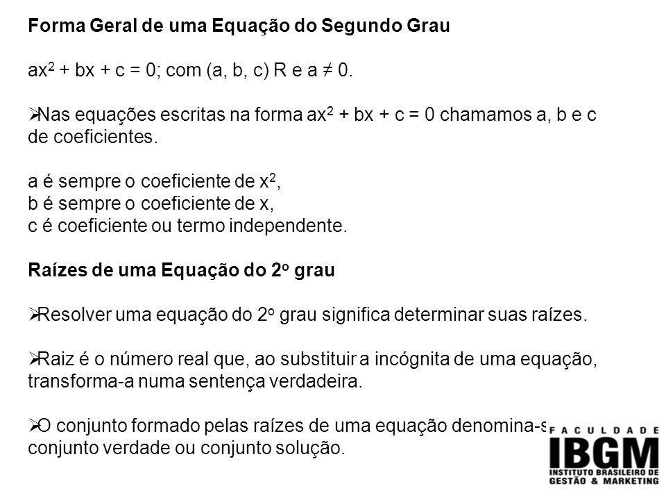 Forma Geral de uma Equação do Segundo Grau