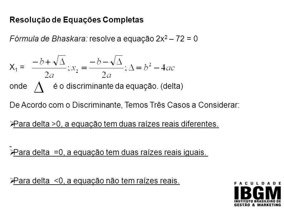 Resolução de Equações Completas