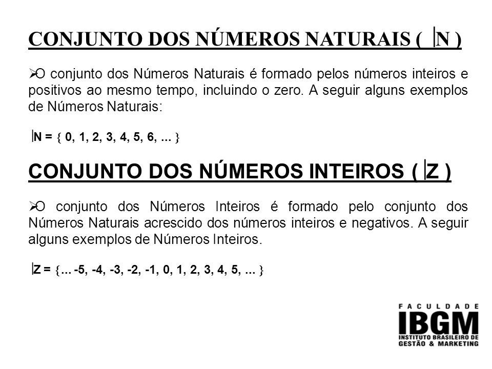 CONJUNTO DOS NÚMEROS NATURAIS ( N )