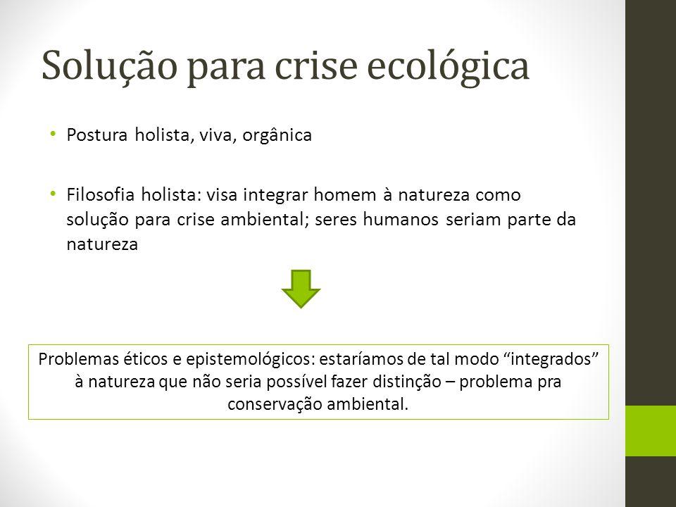 Solução para crise ecológica