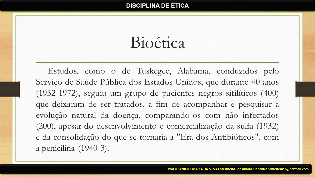 DISCIPLINA DE ÉTICA Bioética.