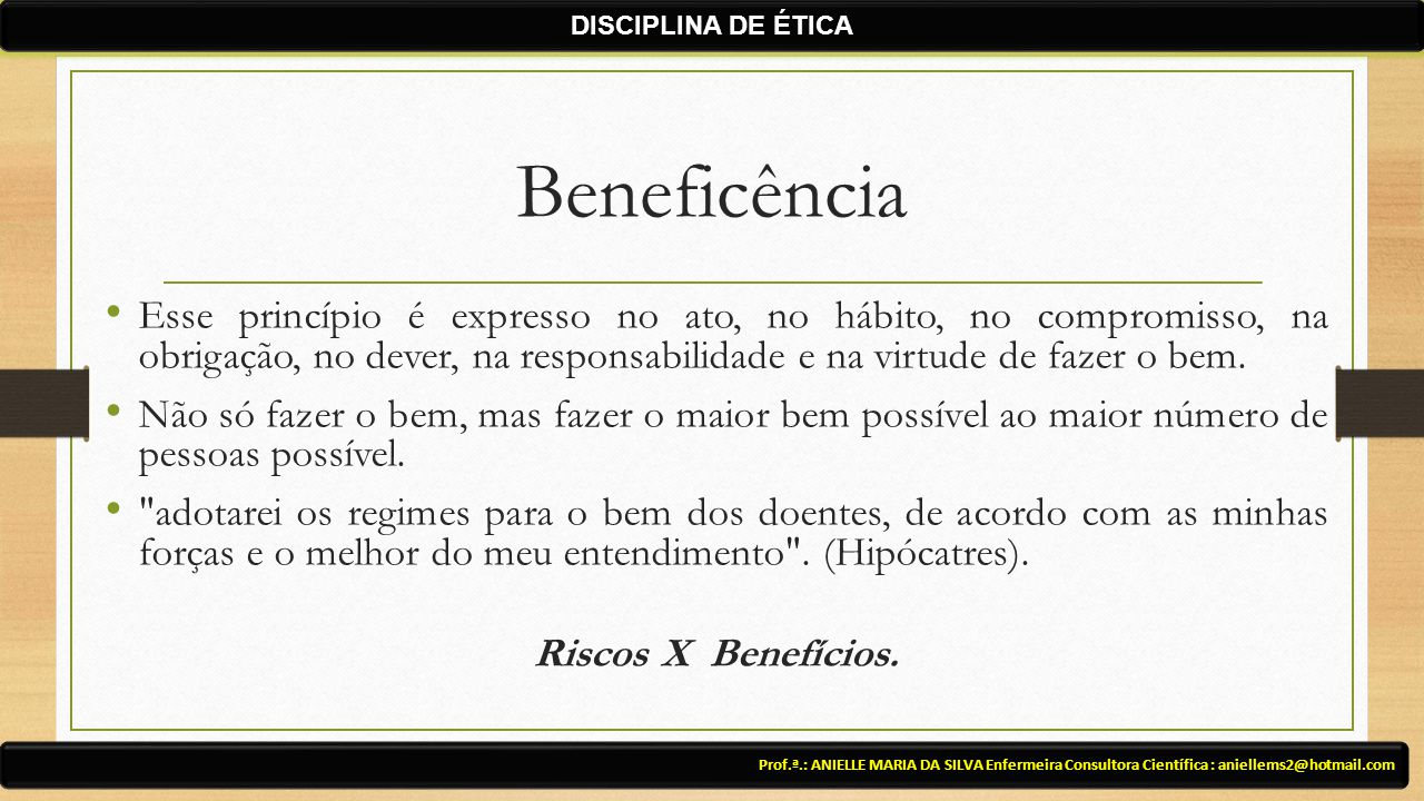 DISCIPLINA DE ÉTICA Beneficência.