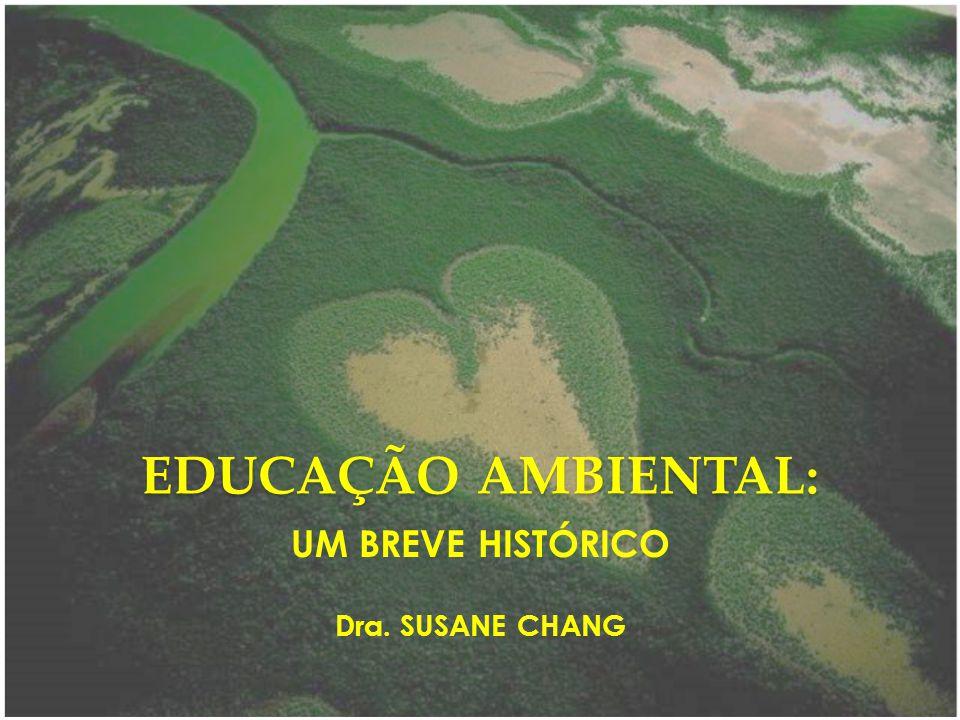 UM BREVE HISTÓRICO Dra. SUSANE CHANG