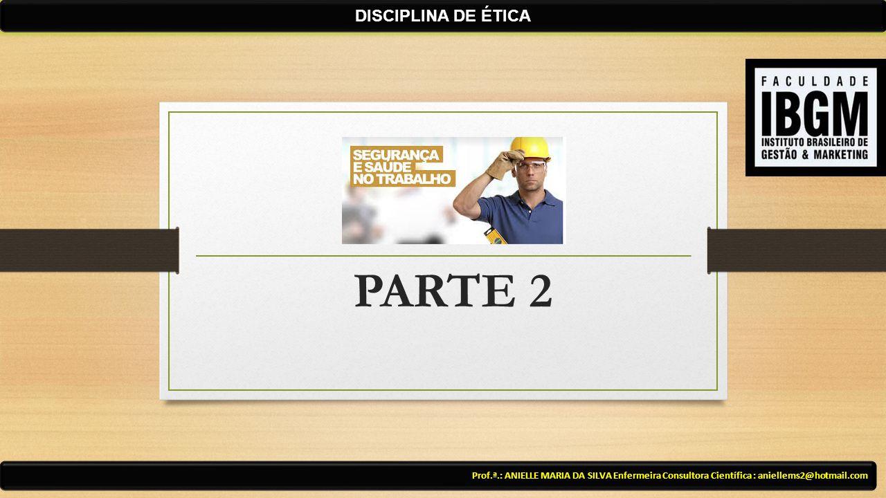 PARTE 2 DISCIPLINA DE ÉTICA