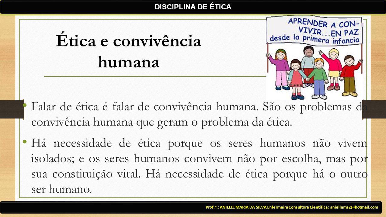 Ética e convivência humana