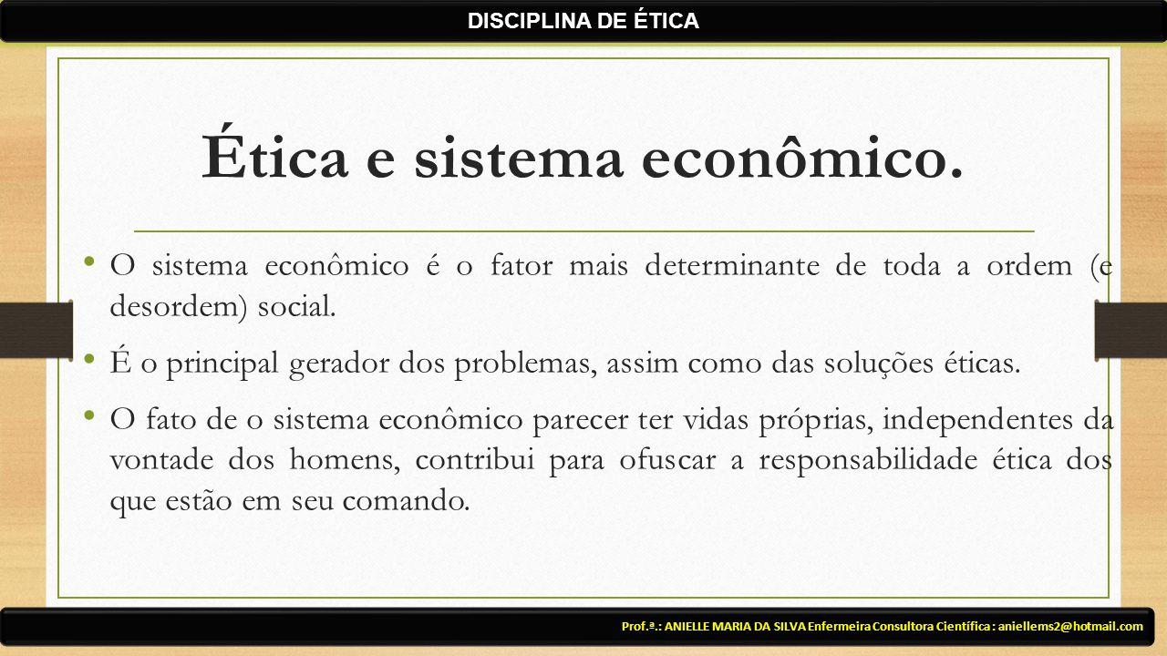 Ética e sistema econômico.