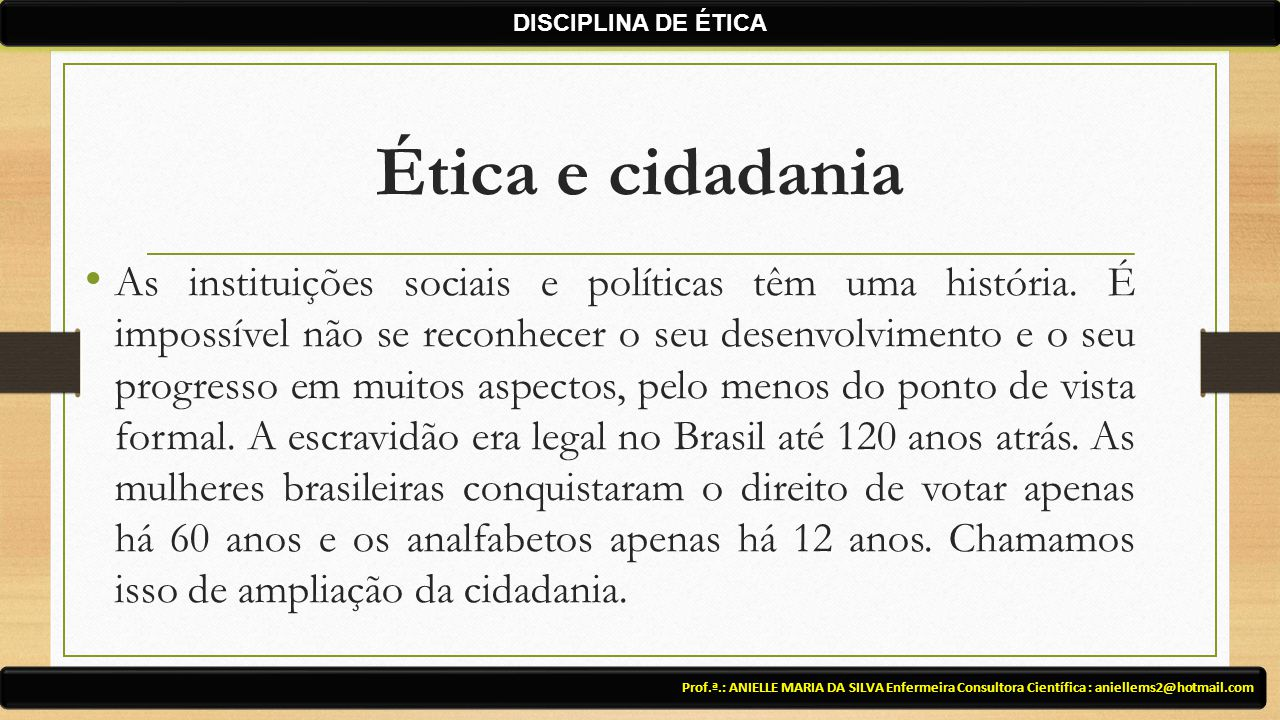 DISCIPLINA DE ÉTICA Ética e cidadania.