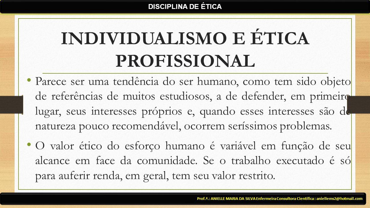 INDIVIDUALISMO E ÉTICA PROFISSIONAL