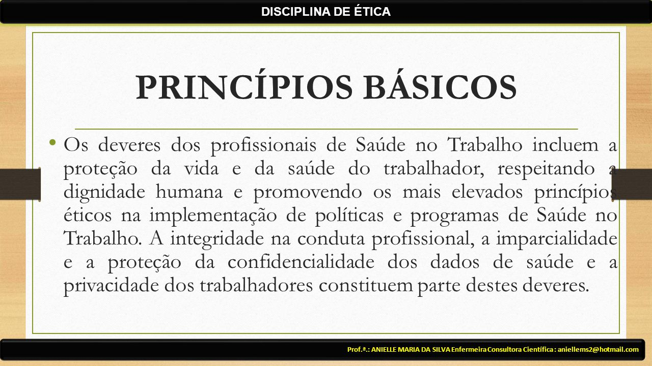 DISCIPLINA DE ÉTICA PRINCÍPIOS BÁSICOS.