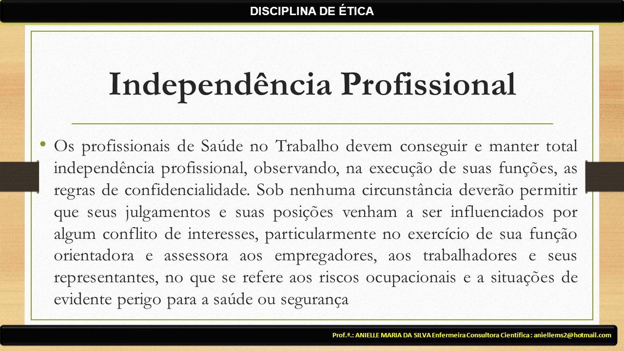 Independência Profissional
