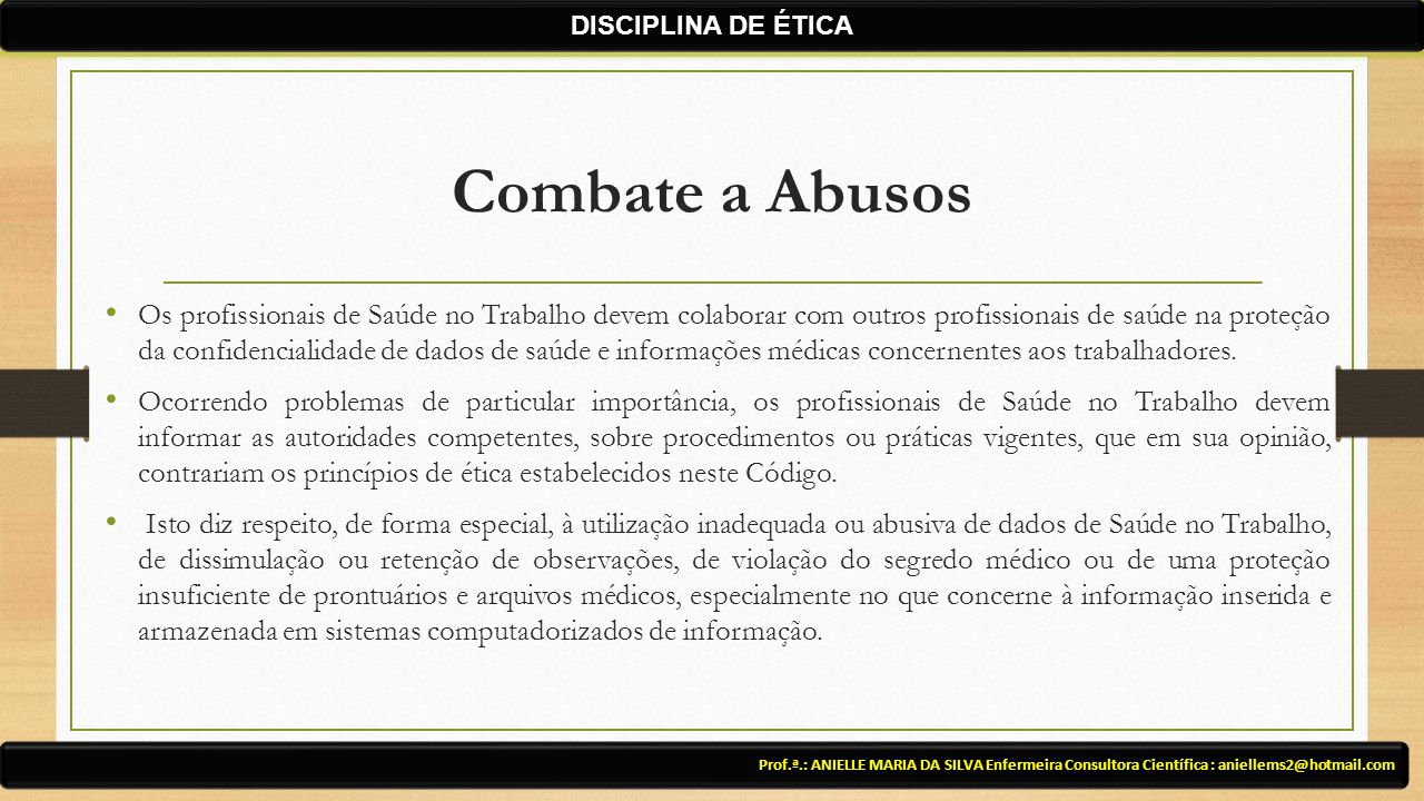 DISCIPLINA DE ÉTICA Combate a Abusos.