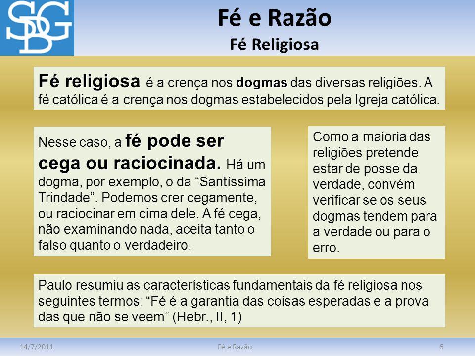 Fé e Razão Fé Religiosa