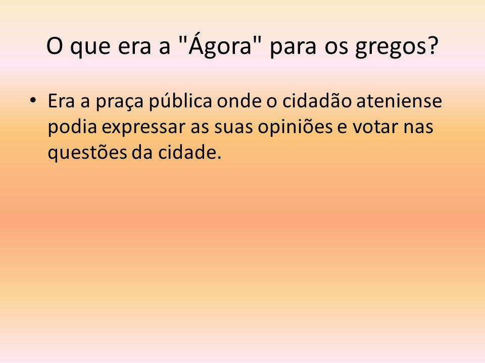 O que era a Ágora para os gregos