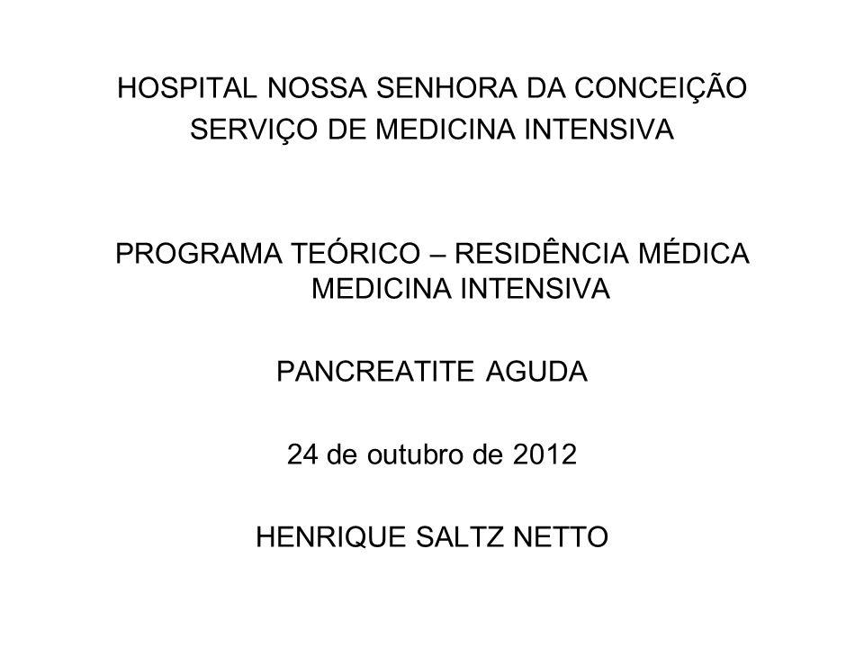 HOSPITAL NOSSA SENHORA DA CONCEIÇÃO SERVIÇO DE MEDICINA INTENSIVA